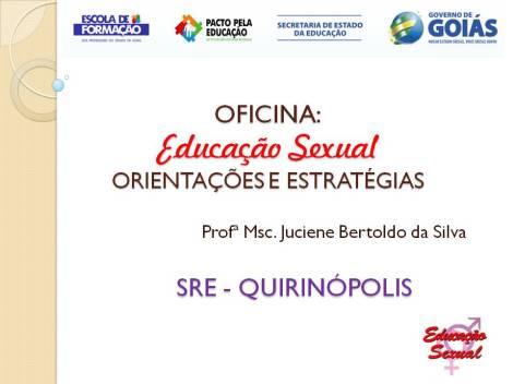 OFICINA Educação Sexual ORIENTAÇÕES E ESTRATÉGIAS